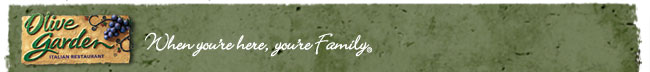 Olive Garden – When You're here, you're family®