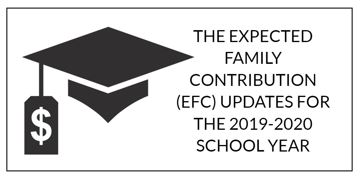 THE EXPECTED FAMILY CONTRIBUTION (EFC) UPDATES FOR THE