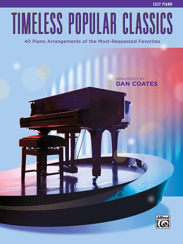 Timeless Popular Classics: Piano Book