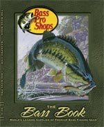 Click here to view the 2010 Bass Fishing catalog online.