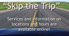 Skip the Trip