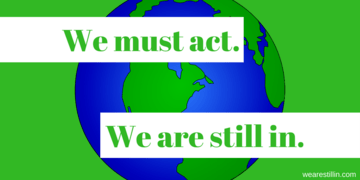 We must act. We're still in.