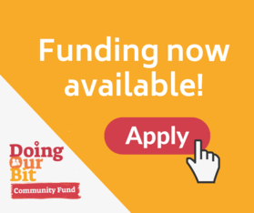 Funding available now - apply