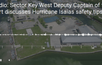 Audio: Sector Key West Deputy Captain of the Port discusses Hurricane Isaias safety tips