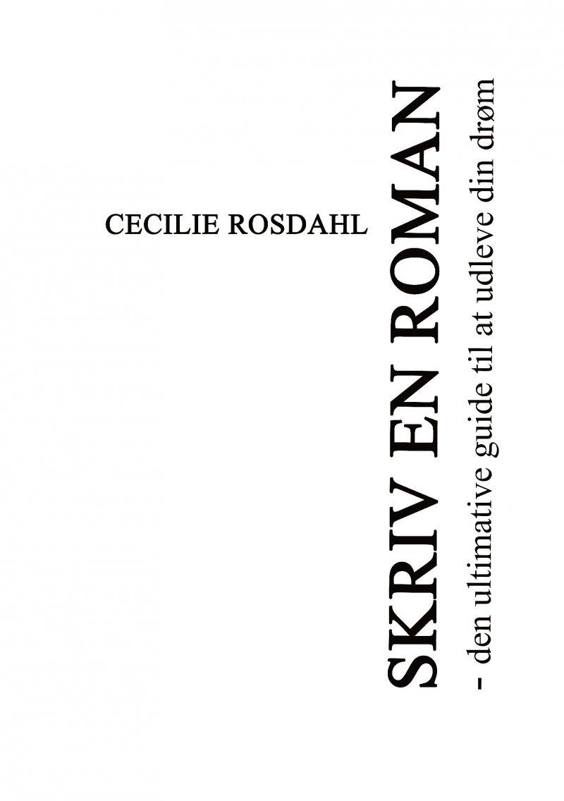 Skriv En Roman Af Cecilie Rosdahl → Køb bogen billigt her