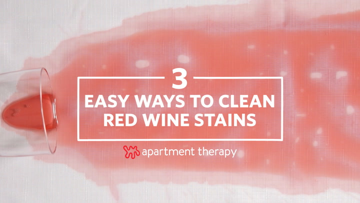 How To Get Rid Of Red Wine Stains Apartment Therapy