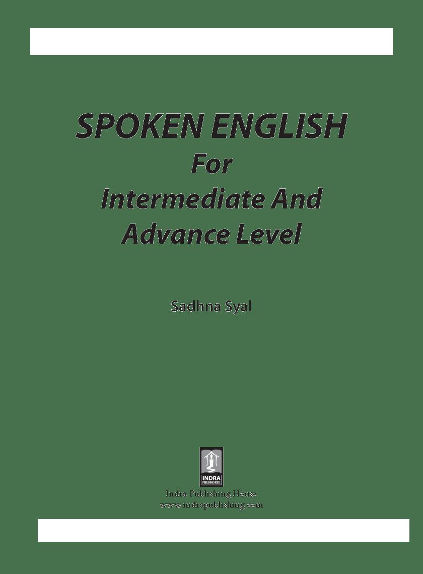 Download Spoken English For Intermediate and Advance Level