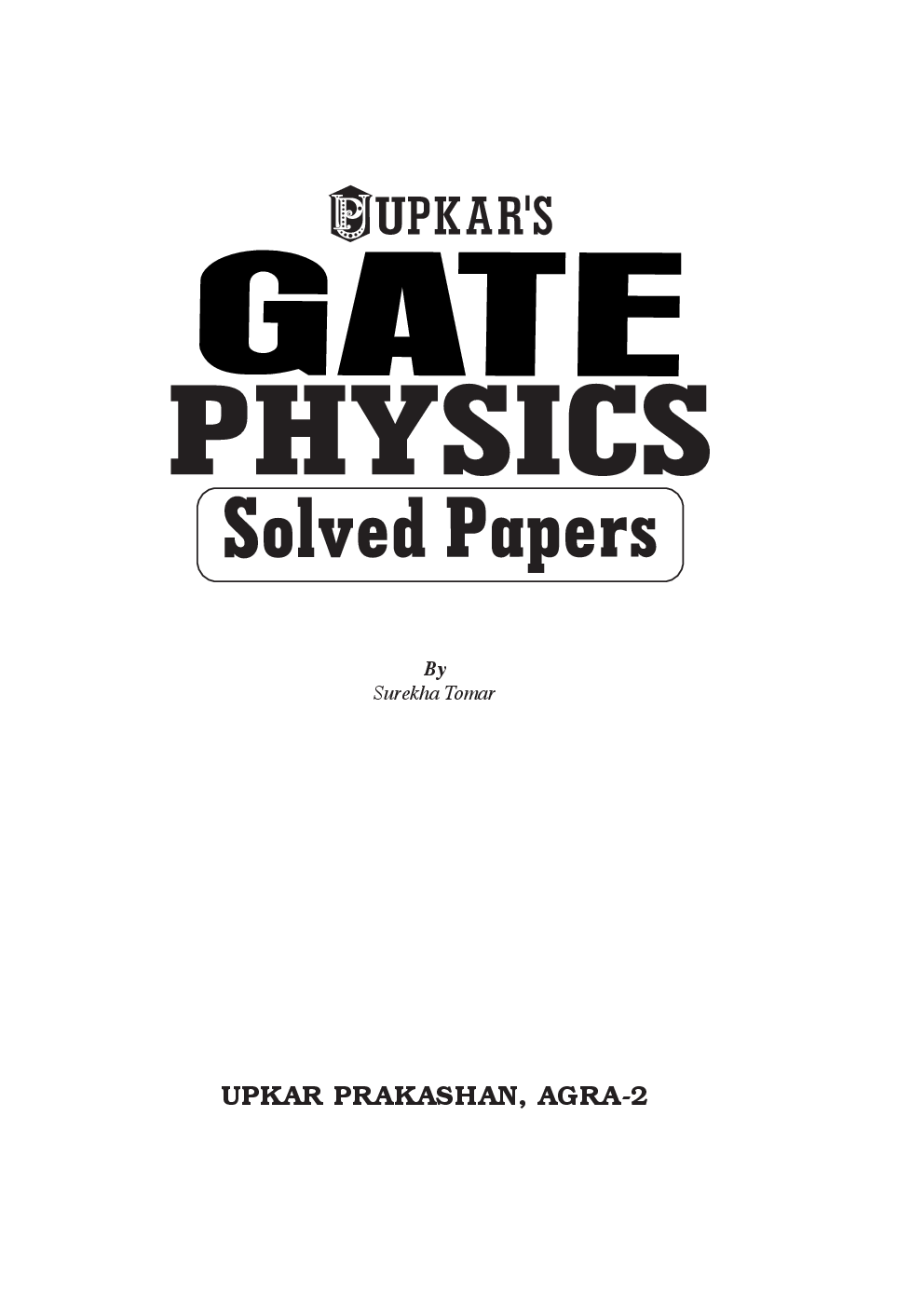 Download Gate Physics Solved Papers by Surekha Tomar PDF