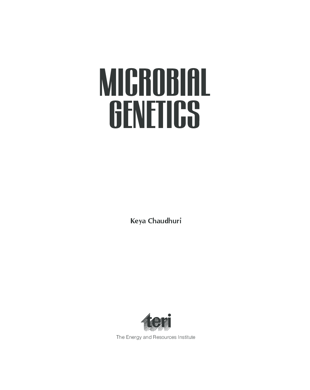 Download Microbial Genetics by Keya Chaudhari PDF Online