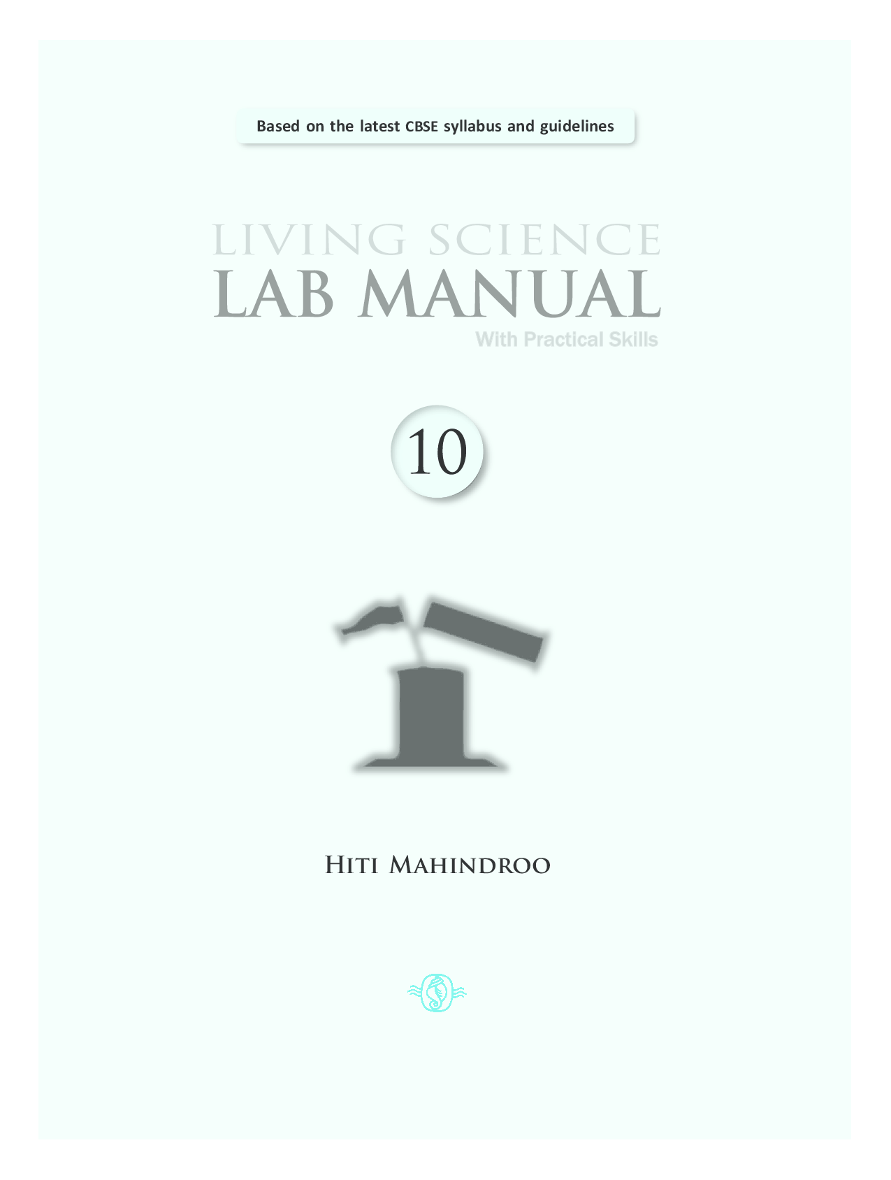 Download CBSE Living Science Lab Manual Class X by Hiti