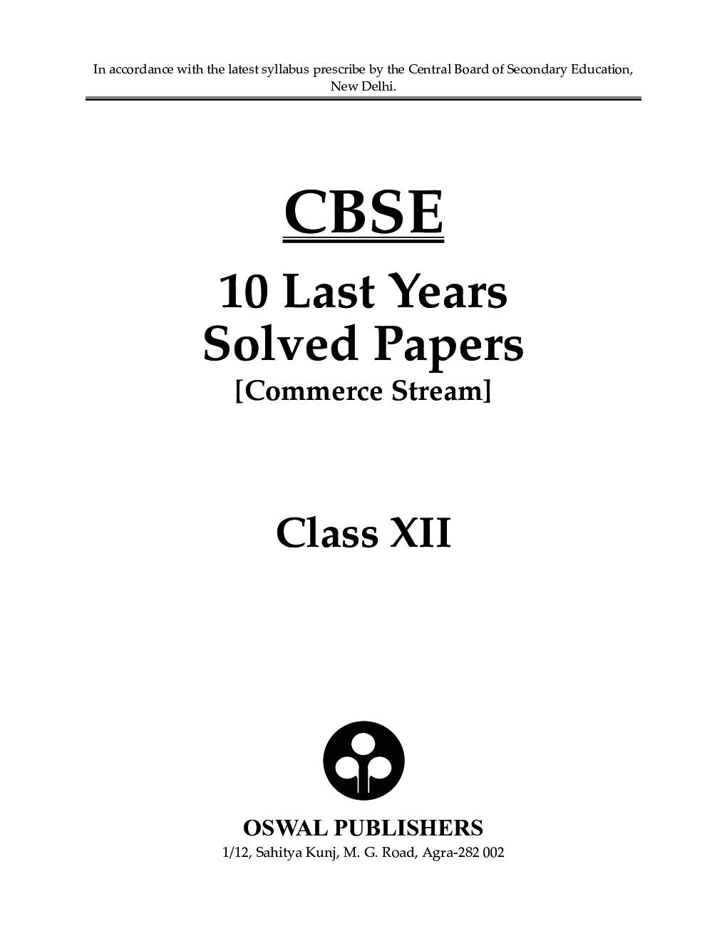 Download Oswal CBSE Last 10 Years Solved Papers For Class