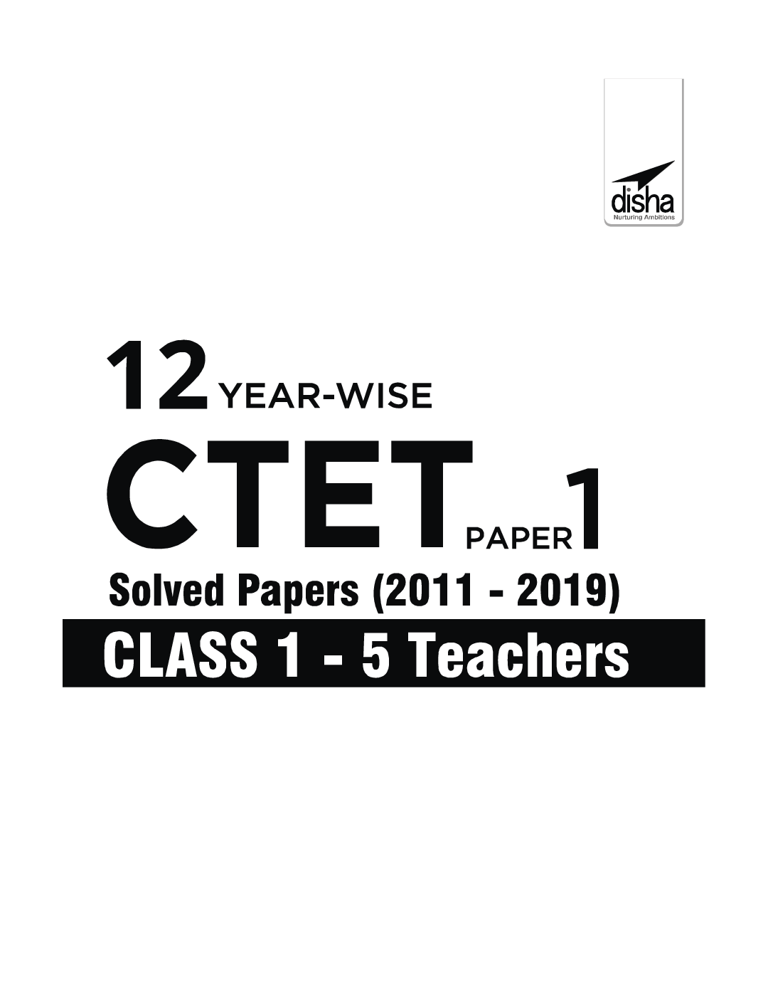 Download CTET Class 12 Paper 1 Solved Papers PDF Online 2020