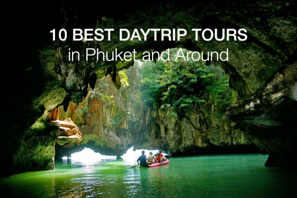 10 Best Tours in Phuket and Around