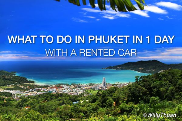 What to Do in Phuket in 1 Day with a Car