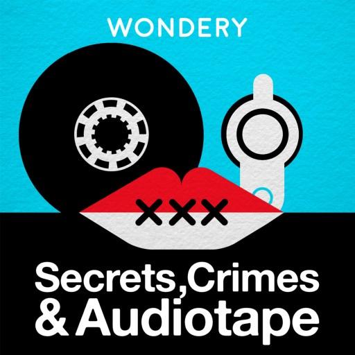 Secrets, Crimes & Audiotape