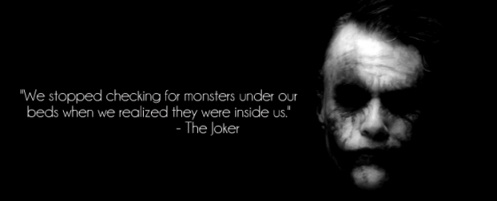 Joker - Monsters are inside of us