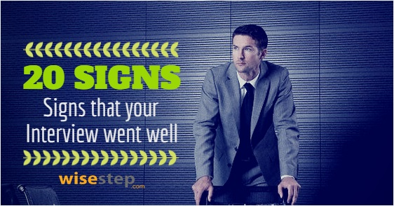 20 Good Signs Your Interview Went Well Wisestep