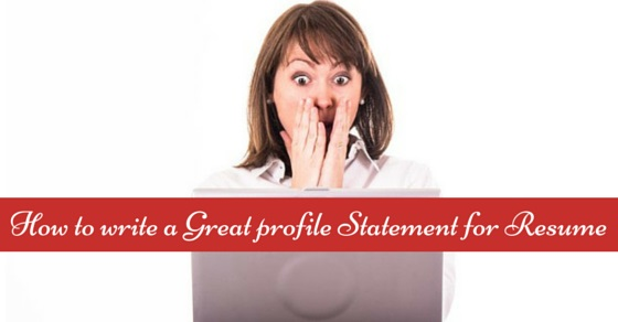 How to Write a Great Profile Statement for your Resume  WiseStep
