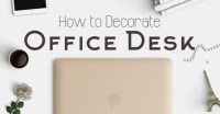 How to Decorate Office Desk, Room and Cubicle