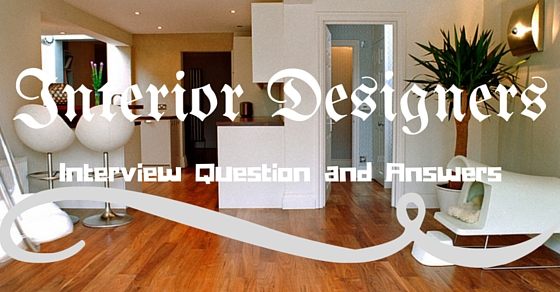 Best Interior Designer Interview Questions And Answers WiseStep
