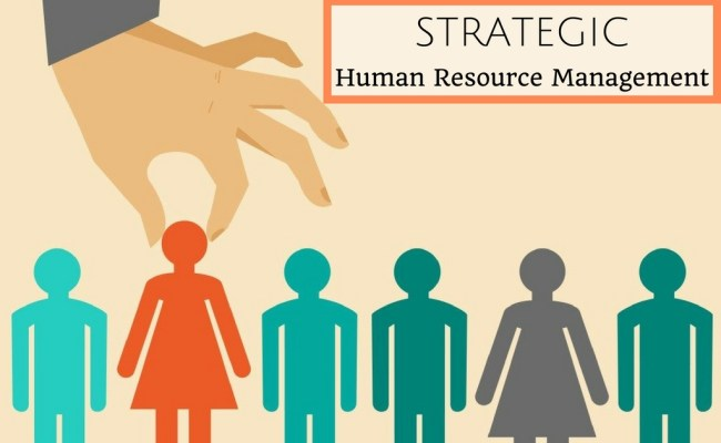 All About Strategic Human Resource Management Wisestep