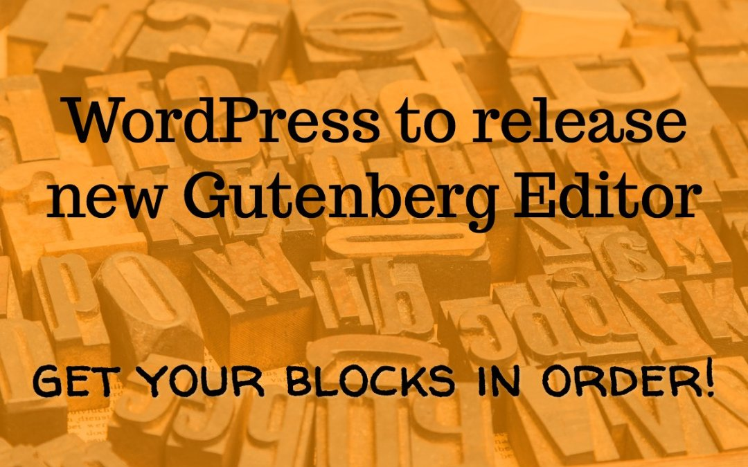 Gutenberg – A new way to publish content with WordPress