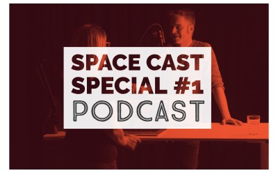 SpaceCast Special #1 – Podcast