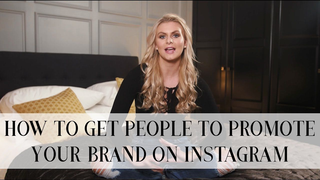HOW TO GET PEOPLE TO PROMOTE YOUR BRAND ON INSTAGRAM FOR FREE   Natalie Elizabeth Diver - Content Creation Resources