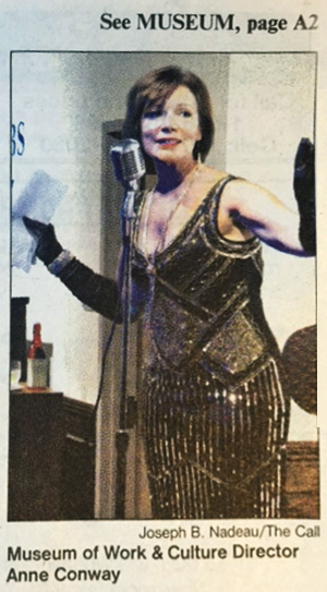 Anne Conway, Director of the Museum of Work and Culture, featured in The Call, Woonsocket, RI newspaper
