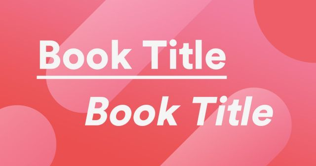 Italics and Underlining: Titles of Works  Grammarly
