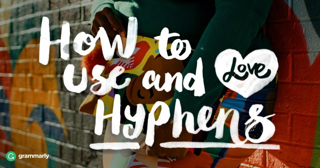 Hyphen Usage—Rules and Examples  Grammarly