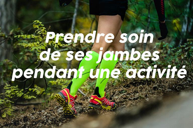 Prendre soin de ses jambes pendant une activité sportive