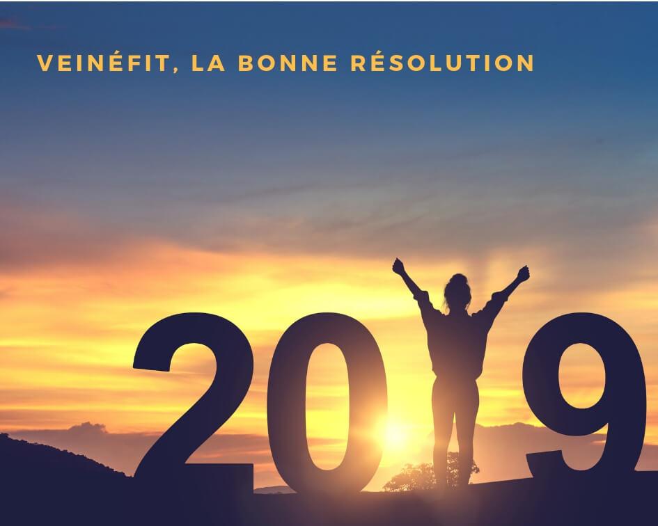 Veinéfit : la bonne résolution 2019