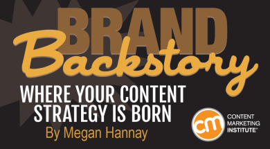 Brand Backstory Where Your Content Marketing Strategy Is Born