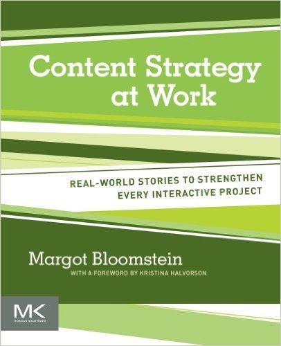 content-strategy-at-work-margot-bloomstein