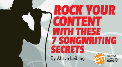 Songwriters Rock Your Content With These 7 Songwriting Secrets
