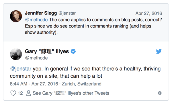 Tweet from Google's Gary Illyes regarding comments: If we see there's a healthy, thriving community on a site, that can help a lot.