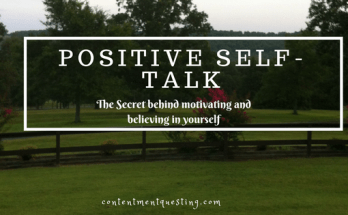 Positive Self-talk, motivation, inspiration