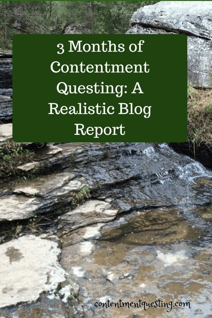 3 months contentment questing, blog report