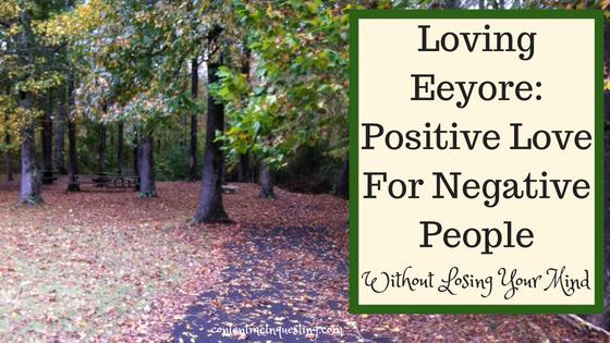 Loving Eeyore, Positive love, Negative People
