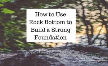 Rock Bottom, Going through Hard Times