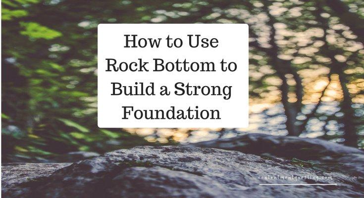 Rock Bottom, Going through Hard Times