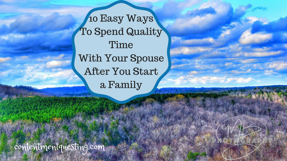 quality time, spouse, family, after baby, marriage