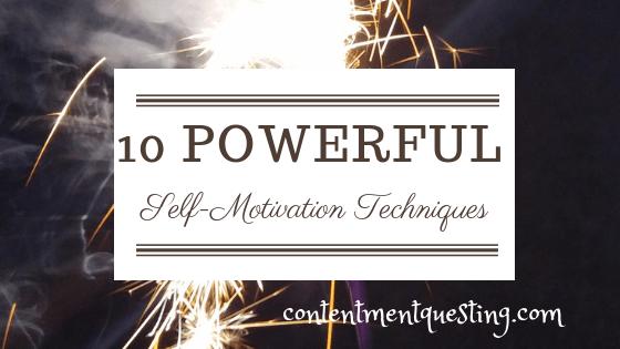 Self-motivation techniques, self motivation, motivational skills, motivation, motivational, inspiration, contentment questing, start doing