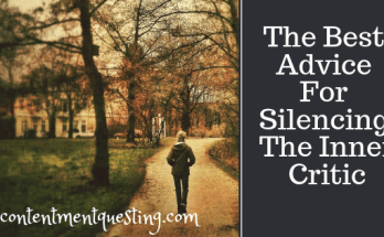 advice, best advice, critical inner voice, encouragement, inner critic, inspiration, silencing the inner critic, personal development, self-help
