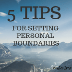 5 Tips for Setting Personal Boundaries
