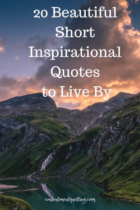20 Beautiful Short Inspirational Quotes To Live By ...