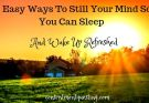 16 Ways to Still Your Mind So You Can Sleep Title Pic