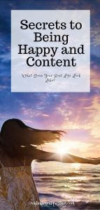 Secrets to Being Happy and Content Pin 1