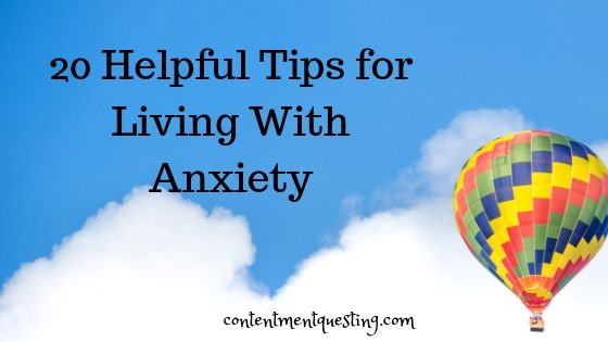 20 Helpful Tips for Living With Anxiety blog banner